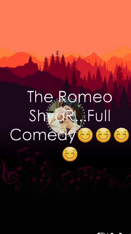 The Romeo ShyaR...Full Comedy😊😊😊😊