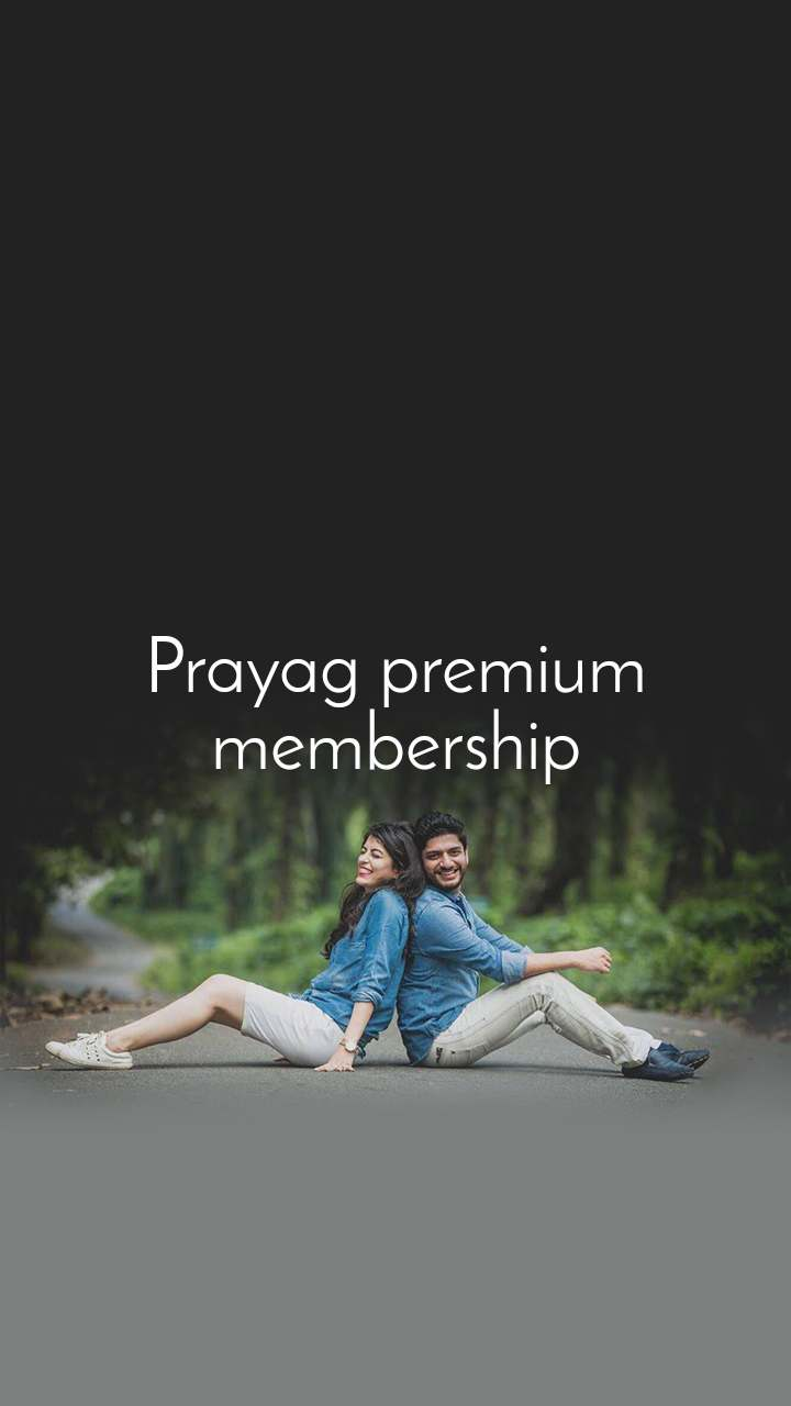 Prayag premium membership
