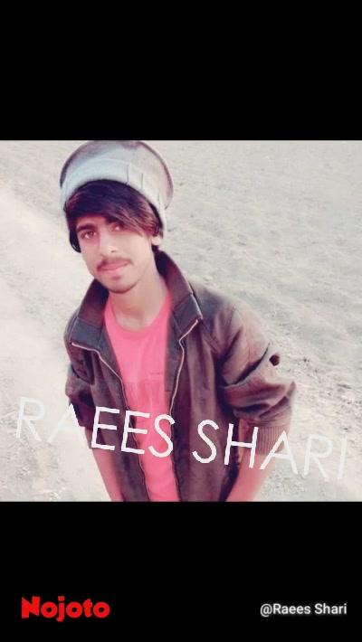 RAEES SHARI