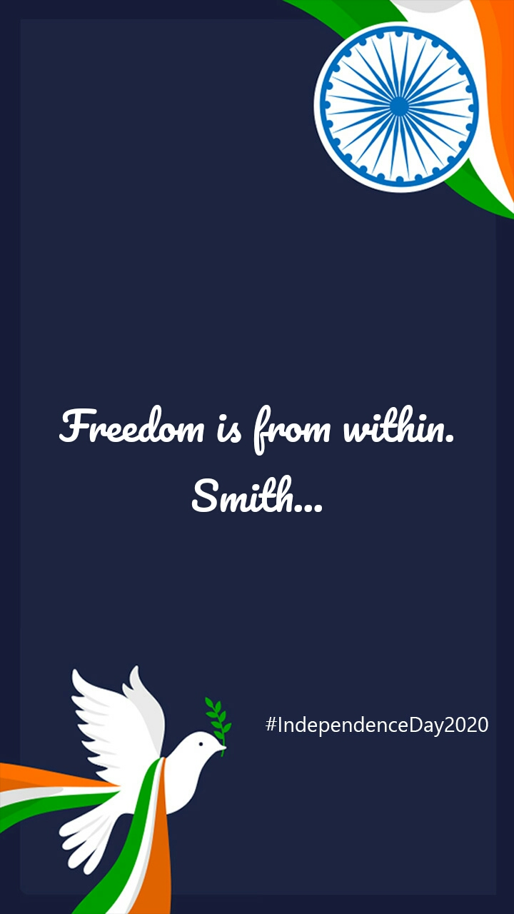 Freedom is from within. Smith...