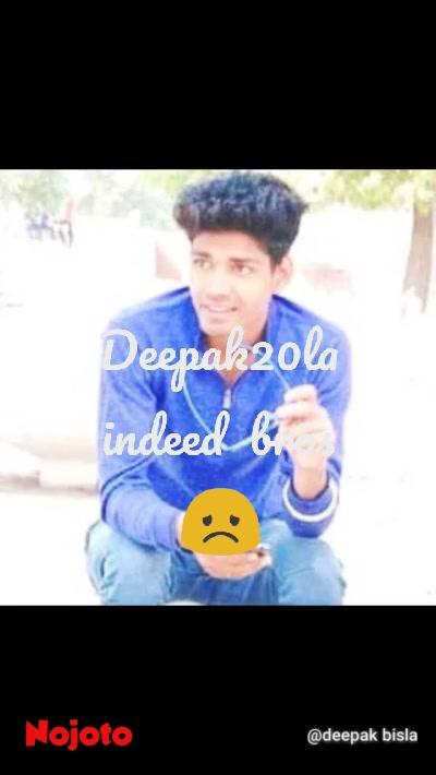 😞 Deepak20la indeed  bros