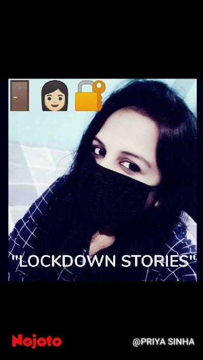 """""""LOCKDOWN STORIES"""" 🚪👩🏻🔐"""