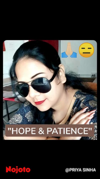"""""""HOPE & PATIENCE"""" 🙏🏻😑"""