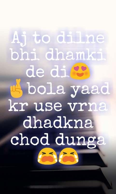 Aj to dilne bhi dhamki de di😍🤞bola yaad kr use vrna dhadkna chod dunga😭😭