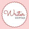 Writer GUPTAJI अपने से बड़ो का आशीर्वाद, छोटो को मेरी तरफ से ढ़ेर सारा प्यार और मेरे प्रिय मित्रों को ढ़ेर सारी शुभकामनाएँ! मैं आशा करता हूँ कि आप सभी खुश होगे!  मैं आप सभी से इतना ही कहूँगा कि   मैं एक पेशेवर लेखक नहीं हूँ लेकिन कभी-कभी, मैं अपने विचारों और भावनाओं को व्यक्त कर देता हूँ।