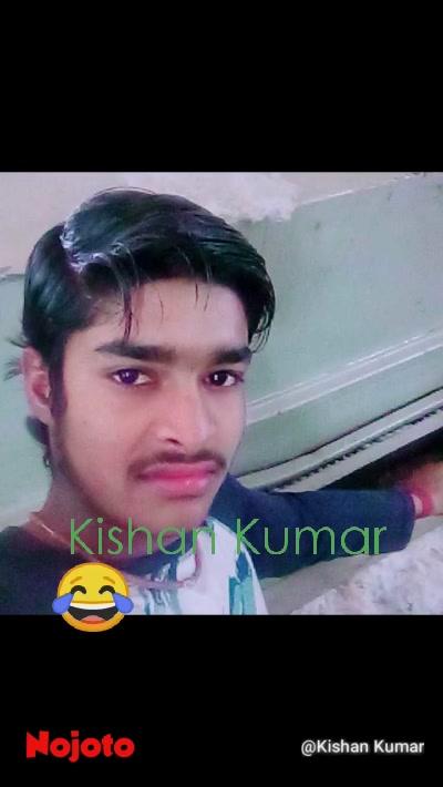 😂 Kishan Kumar