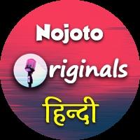 Nojoto Originals (Hindi)