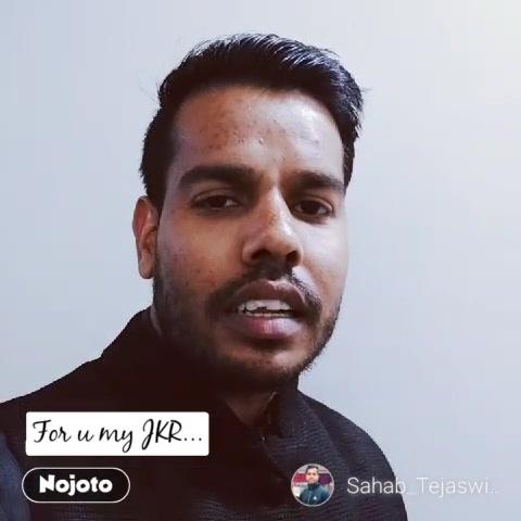 #NojotoVideoFor u my JKR... #NojotoVideo