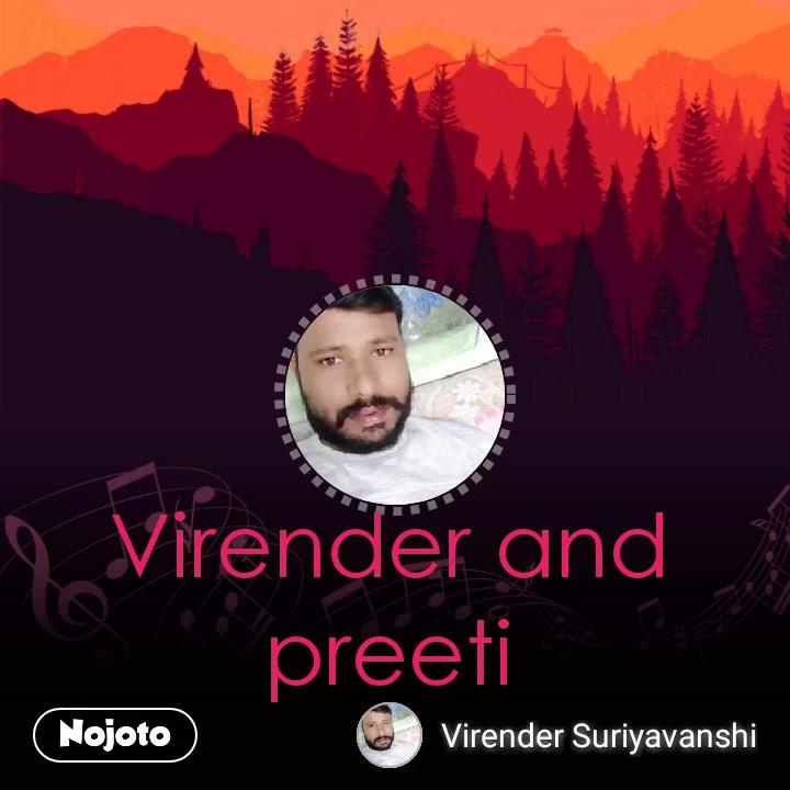 #NojotoVideoVirender and  preeti #NojotoVoice