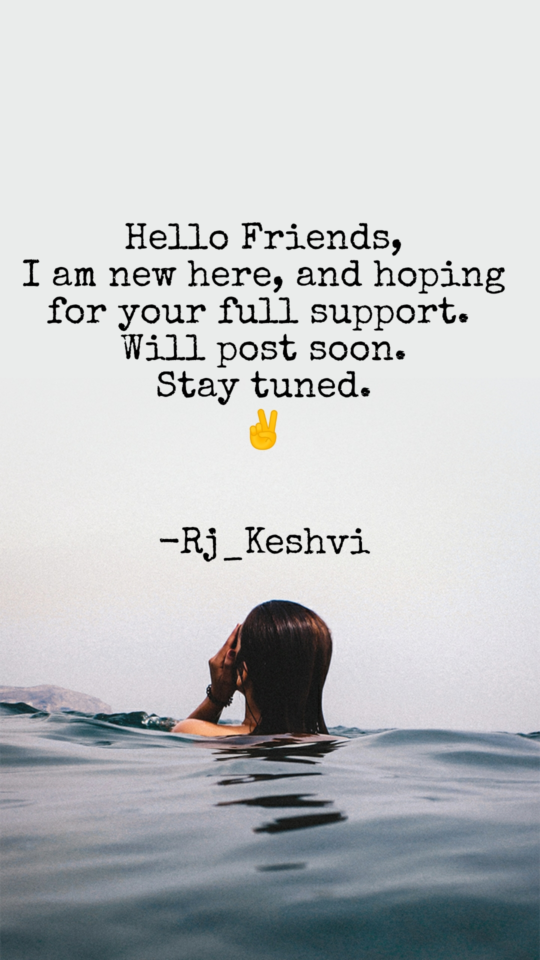 Hello Friends, I am new here, and hoping for your full support.  Will post soon. Stay tuned. ✌️   -Rj_Keshvi