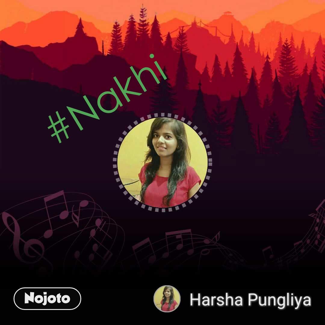 #Nakhi
