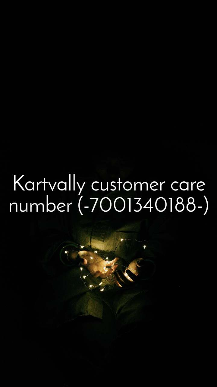 Kartvally customer care number (-7001340188-)