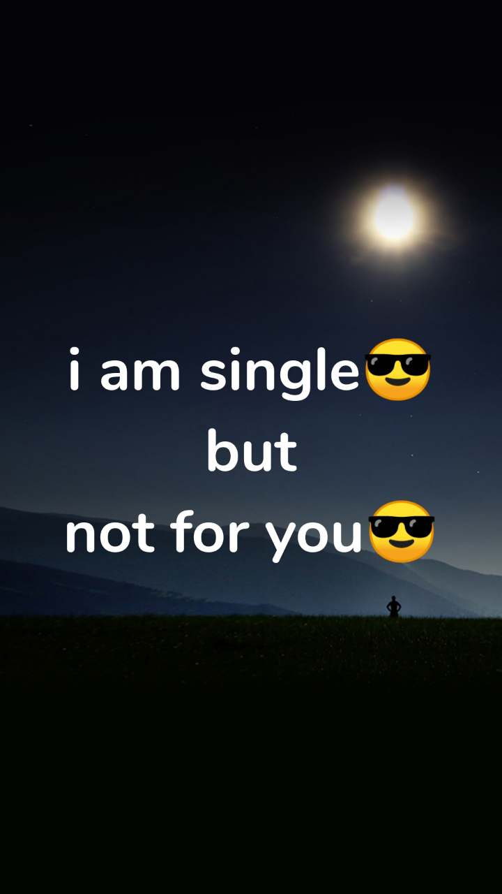 Single i am I'm 36,