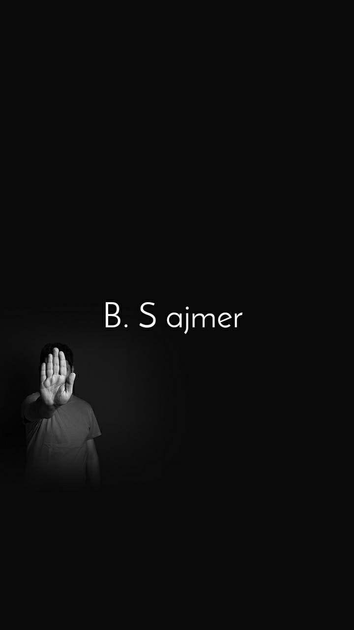 B. S ajmer