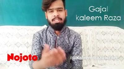 Gajal  kaleem Raza