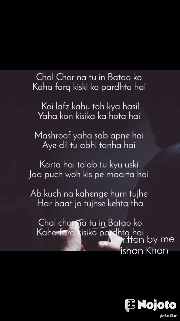 Written by me ishan Khan