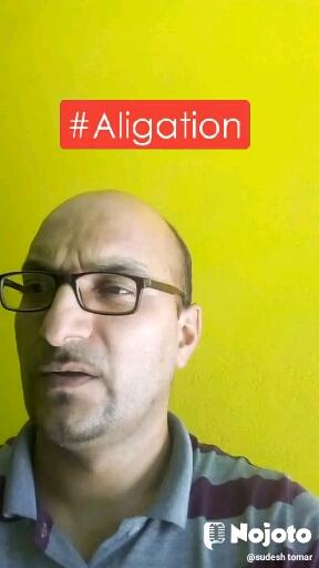 #Aligation