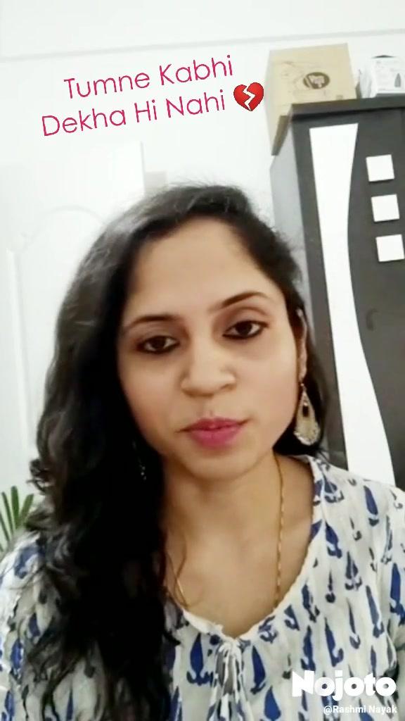 Tumne Kabhi Dekha Hi Nahi 💔