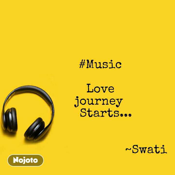 Music Quotes Music Love Journey Starts English Music Nojot
