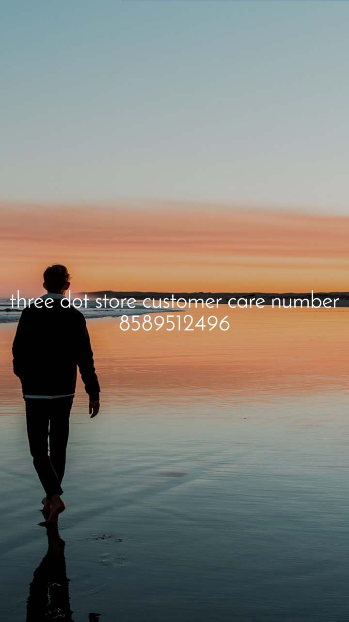 Alone  three dot store customer care number 8589512496