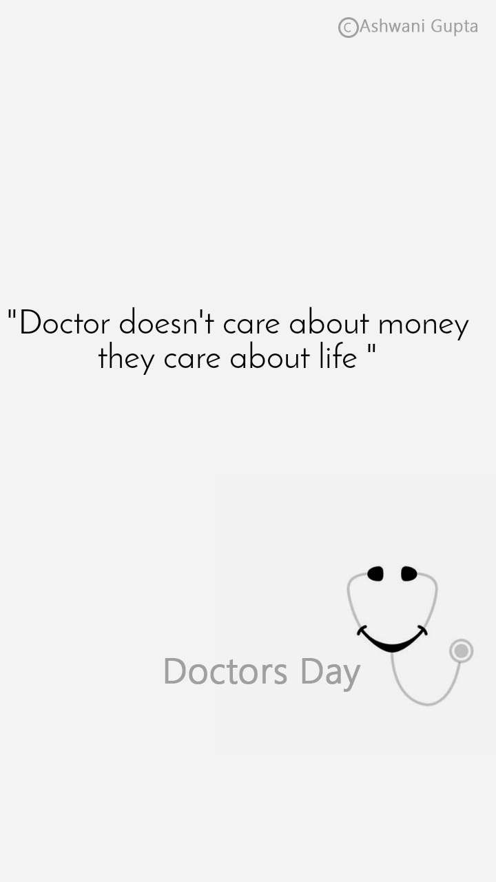 """""""Doctor doesn't care about money they care about life """""""