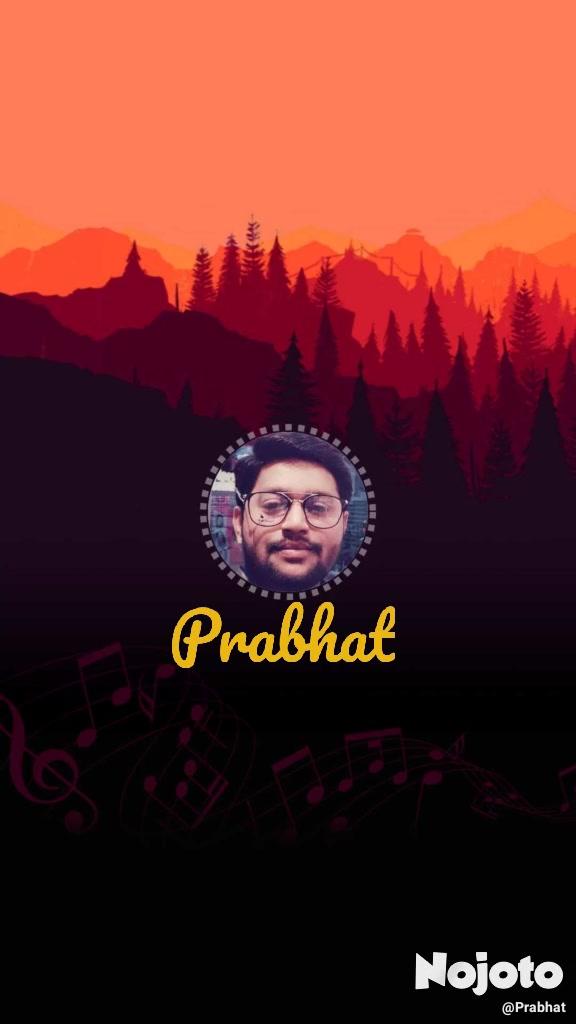 Prabhat