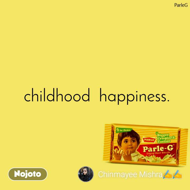 ParleG  childhood  happiness.