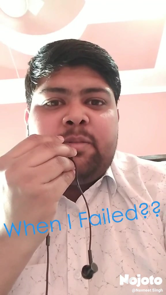 When I Failed??