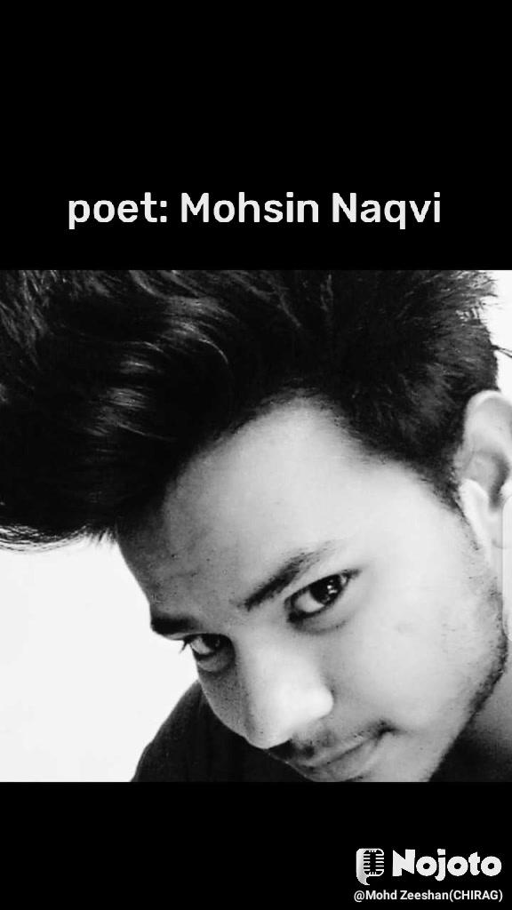 poet: Mohsin Naqvi
