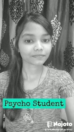 Psycho Student