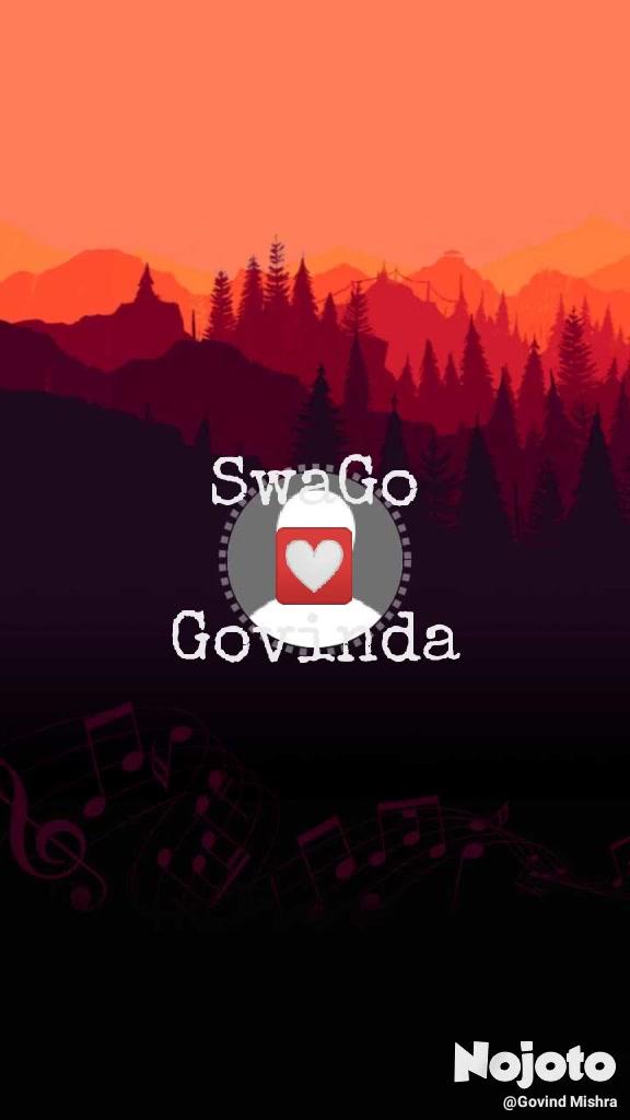 SwaGo 💟 Govinda