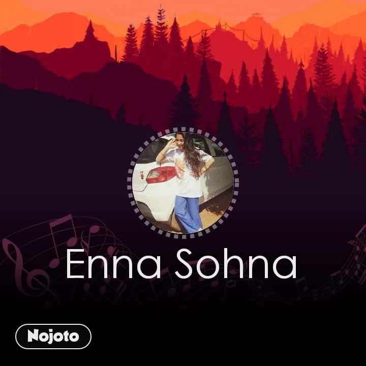 Enna Sohna