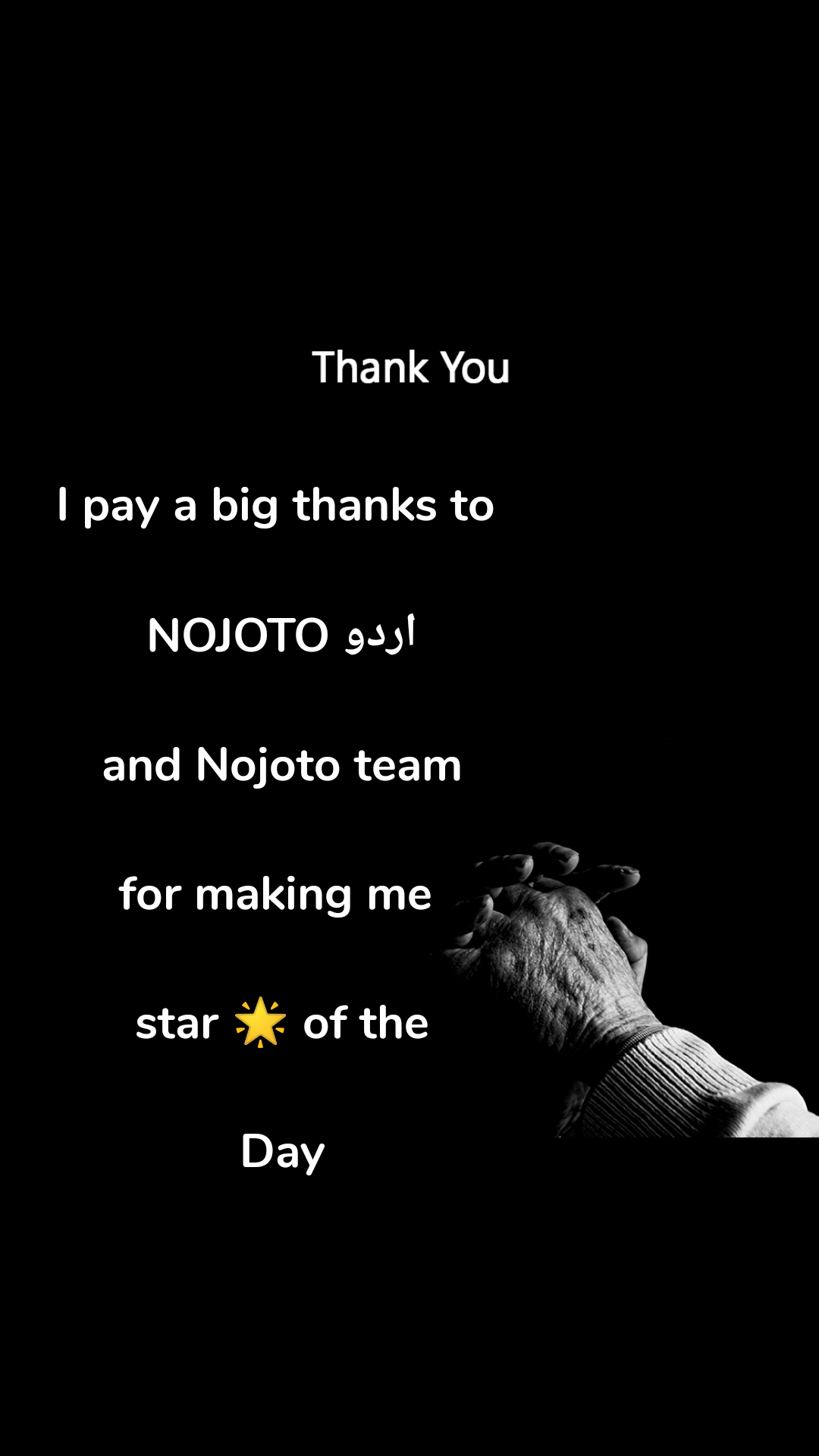 Thank You I pay a big thanks to   NOJOTO اردو  and Nojoto team  for making me   star 🌟 of the  Day