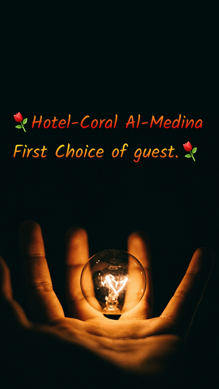 ⚘Hotel-Coral Al-Medina First Choice of guest.⚘