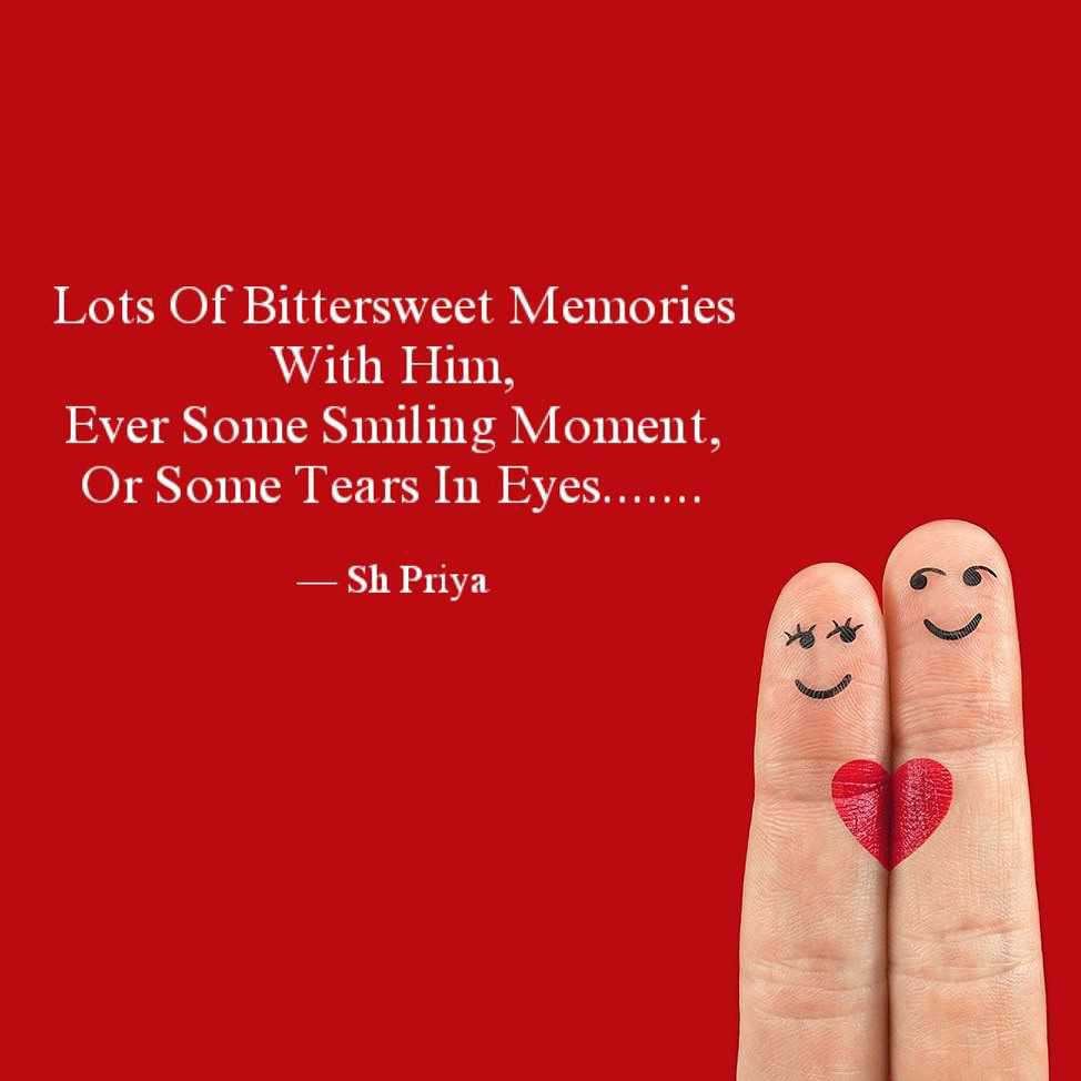 bittersweet memories love life shabdanchal qu english quote