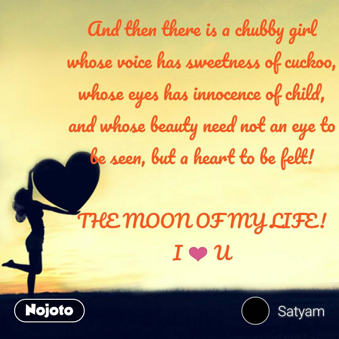 Love Shayari in Hindi And then there is a chubby g | Nojoto