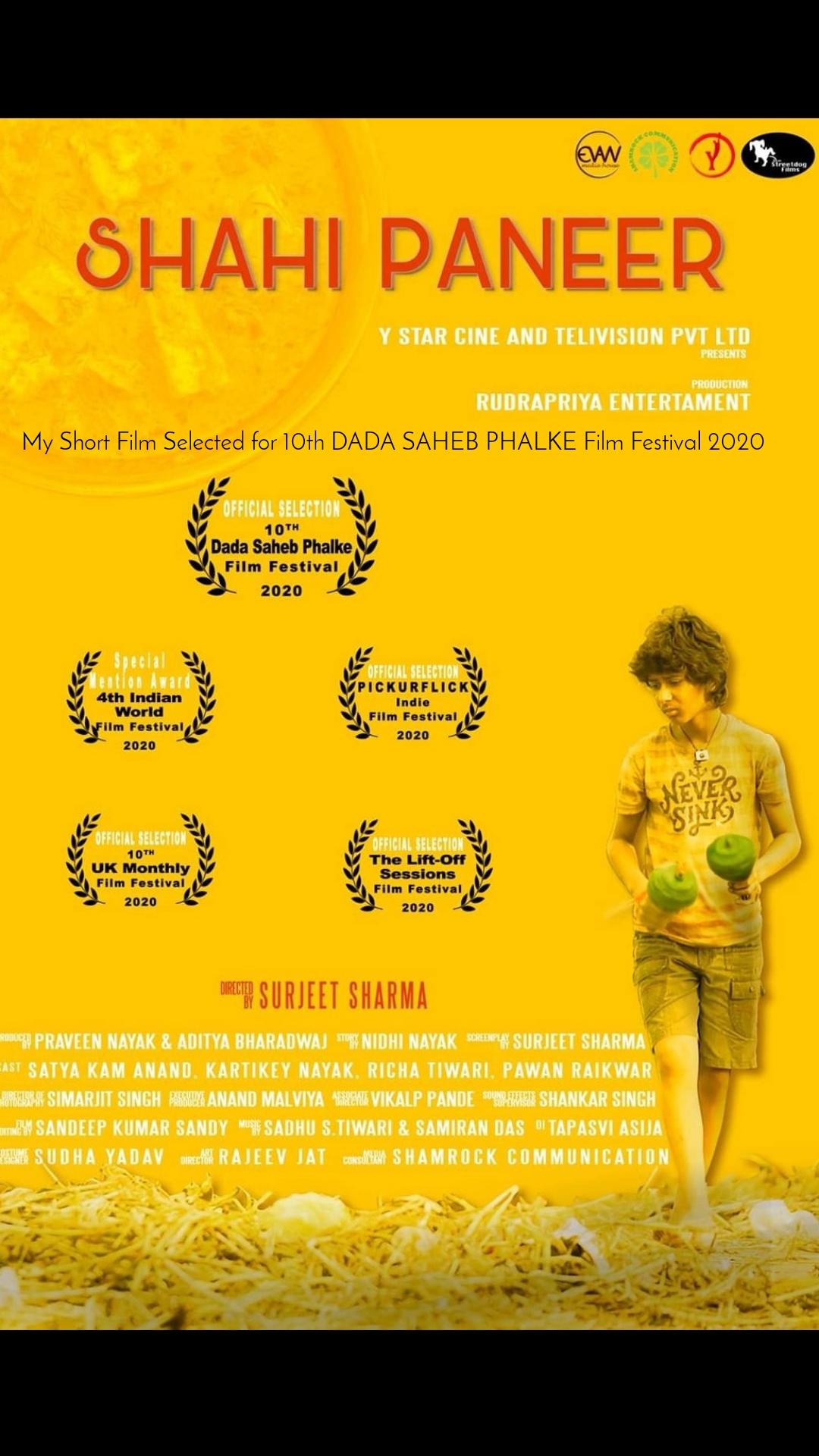 My Short Film Selected for 10th DADA SAHEB PHALKE Film Festival 2020