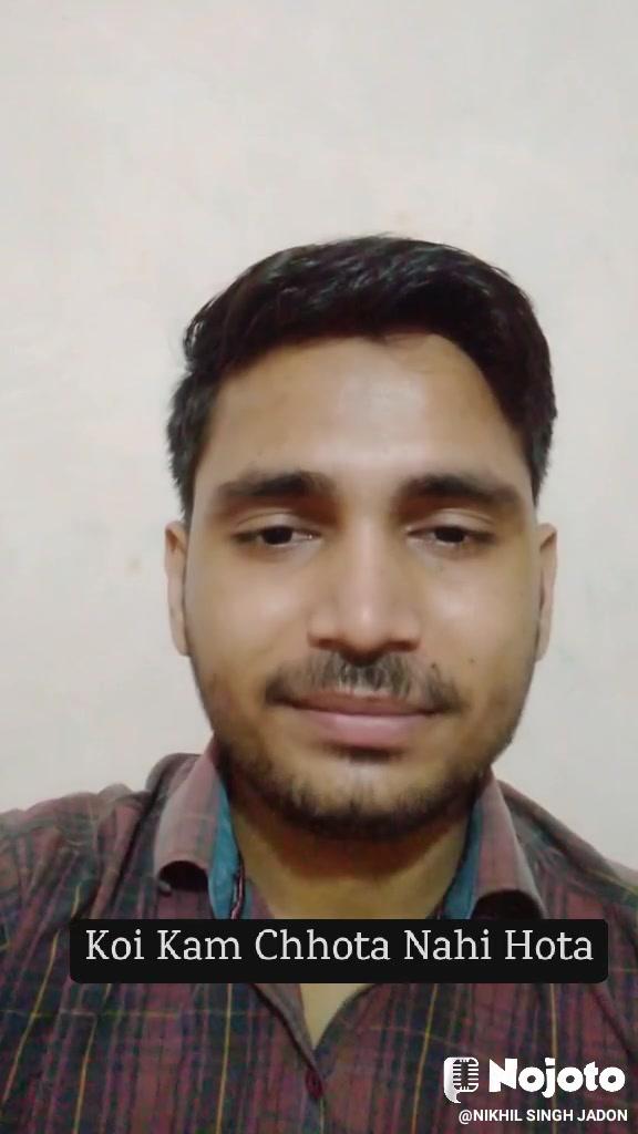 Koi Kam Chhota Nahi Hota