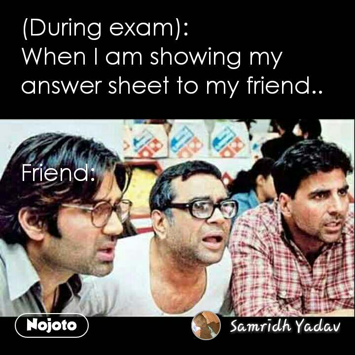 Funny Movie Memes In Hindi During Exam When I A Nojoto