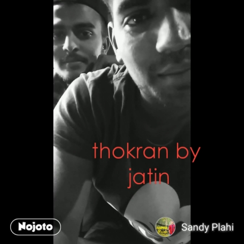 thokran by  jatin #NojotoVideo