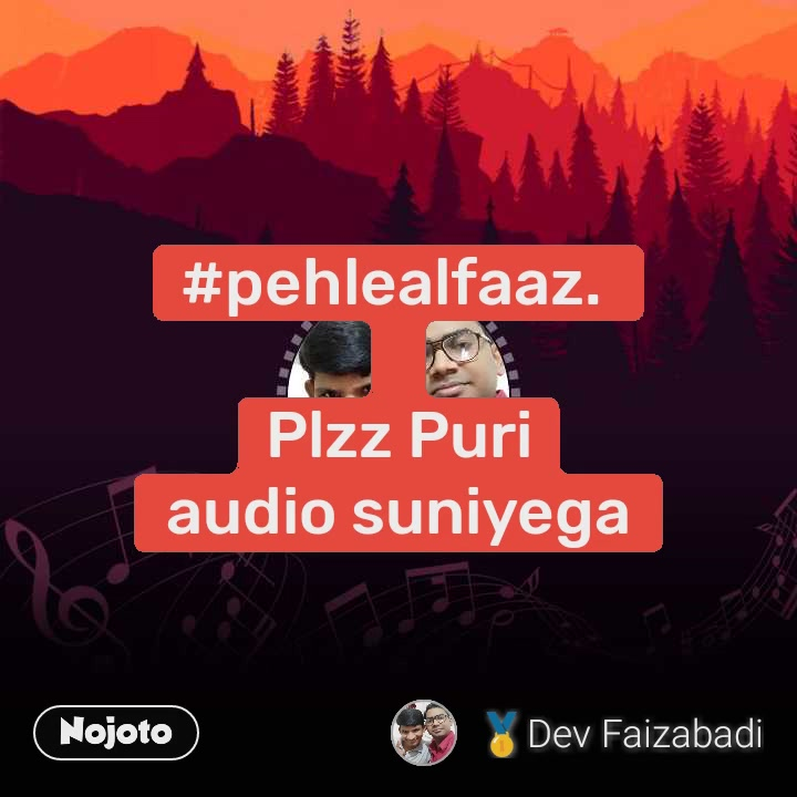 #pehlealfaaz.   Plzz Puri  audio suniyega