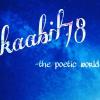 kaabil78 -the poetic world इक पहर की तरह ये सफर चल दिया, हम बैठे रहे की कोई आवाज़ दे।....©काबिल