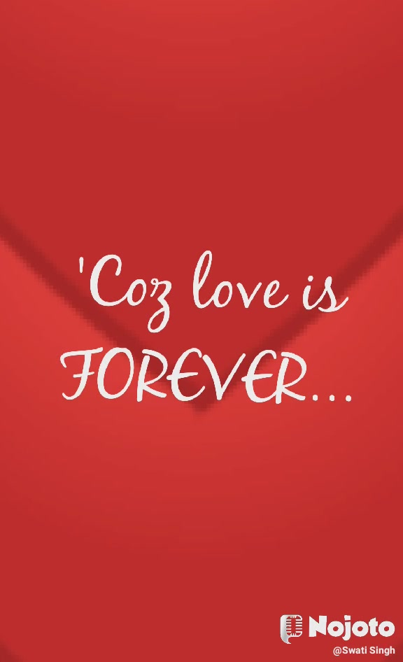 ❤ 💚 💙 💜 💜 ❤ 💜 💛 💚 💛 💛 💚 ❤ 💙 💙 ❤ ❤ ❤ 'Coz love is FOREVER...
