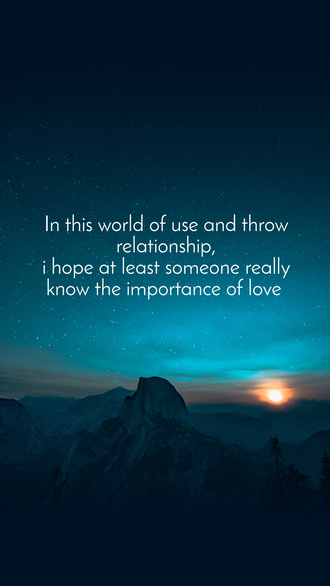 In this world of use and throw relationship, i hope at least someone really know the importance of love