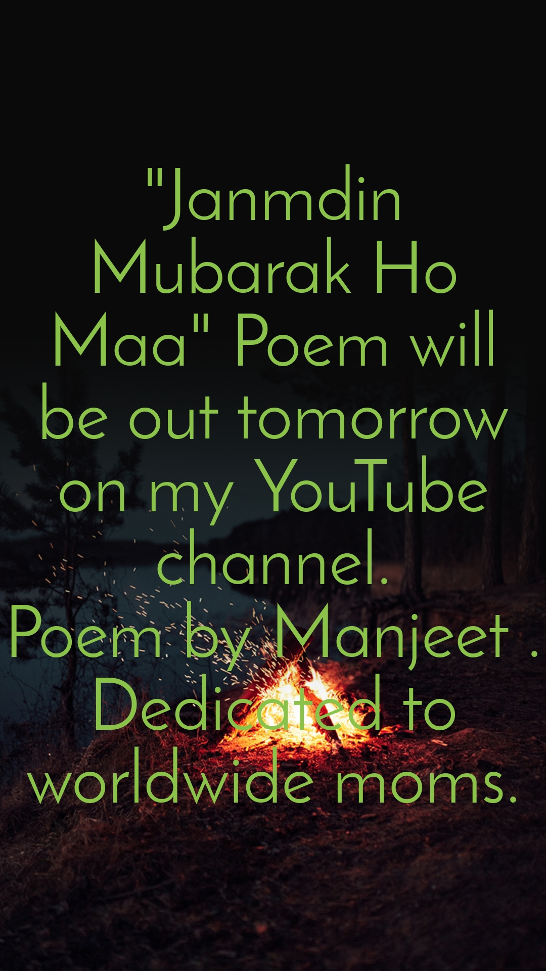 """""""Janmdin Mubarak Ho Maa"""" Poem will be out tomorrow on my YouTube channel. Poem by Manjeet . Dedicated to worldwide moms."""