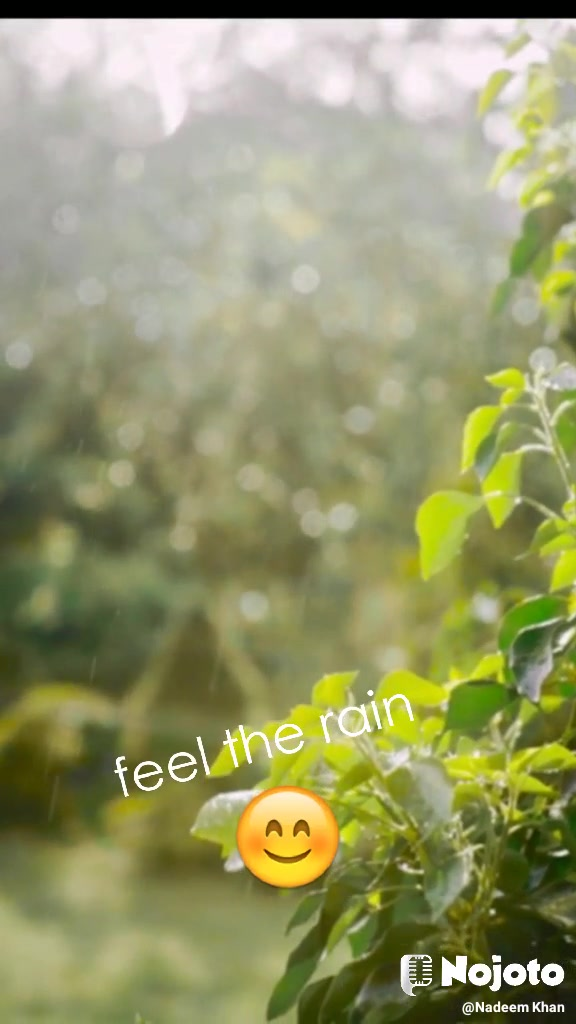 feel the rain 😊