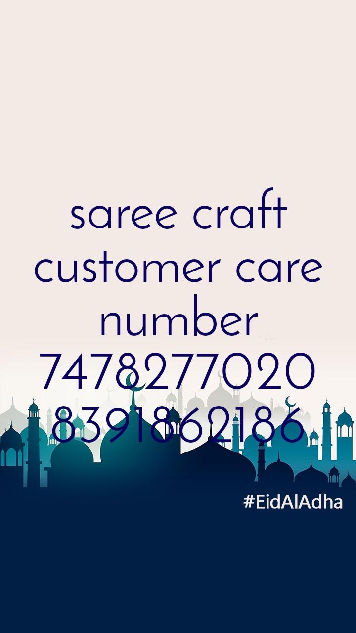 saree craft customer care number 7478277020 8391862186