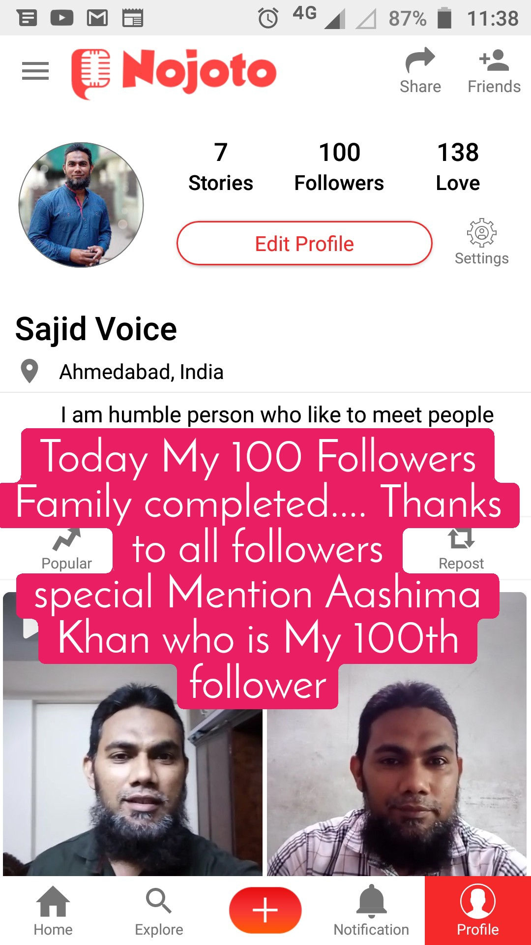 Today My 100 Followers Family completed.... Thanks to all followers special Mention Aashima Khan who is My 100th follower