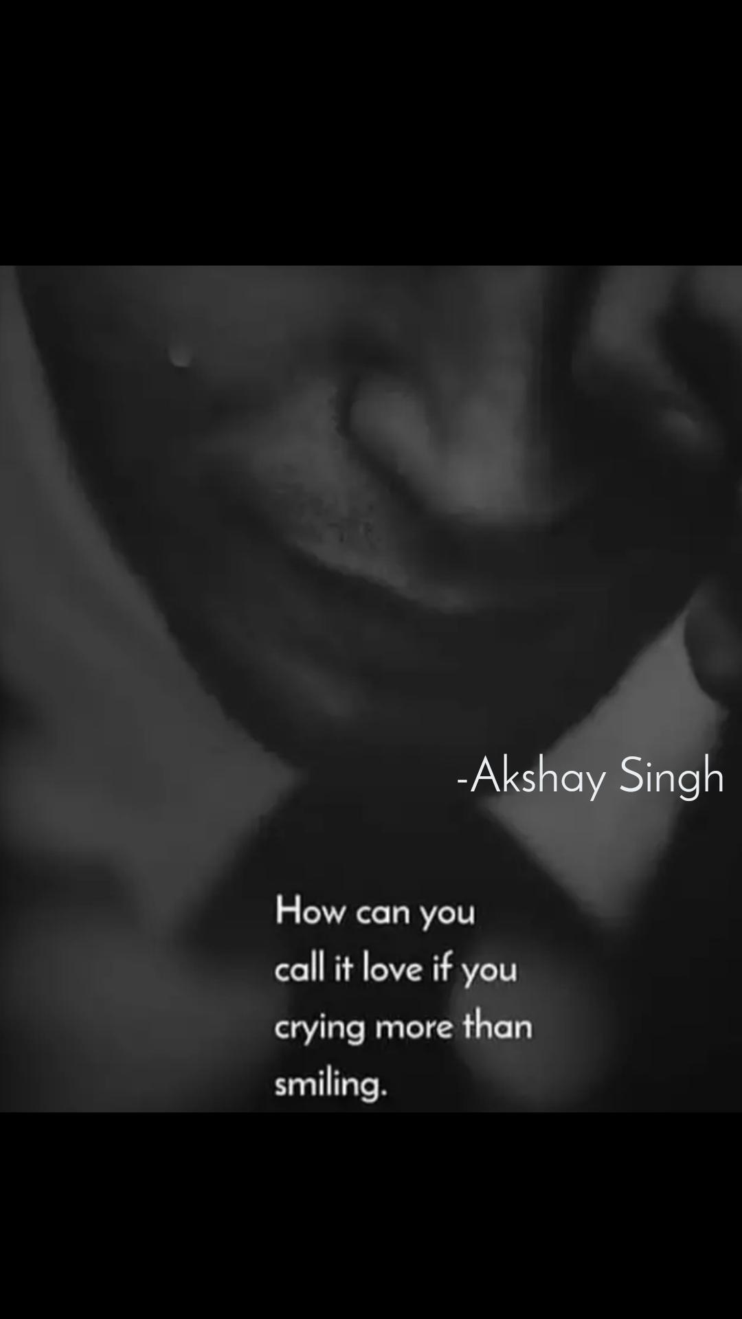 -Akshay Singh