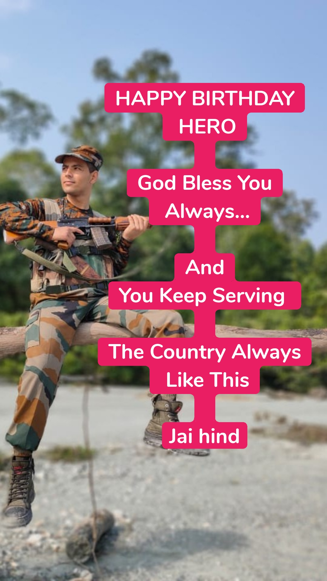 HAPPY BIRTHDAY  HERO  God Bless You  Always...  And You Keep Serving   The Country Always  Like This  Jai hind